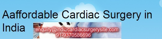 Aaffordable Cardiac Surgery in India